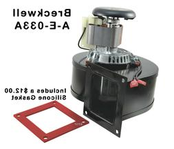 BRECKWELL PELLET STOVE A-E-O33A   DISTRIBUTION BLOWER FAN  O
